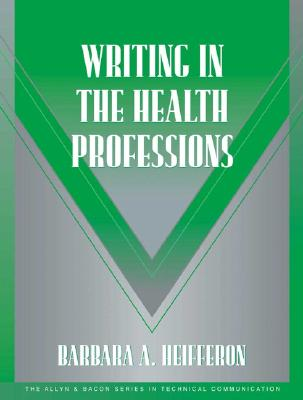 Writing In The Health Professions By Heifferon, Barbara A.